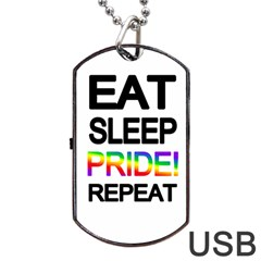 Eat sleep pride repeat Dog Tag USB Flash (One Side)