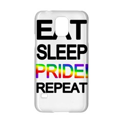 Eat sleep pride repeat Samsung Galaxy S5 Hardshell Case