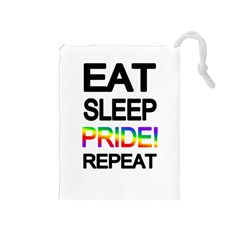 Eat sleep pride repeat Drawstring Pouches (Medium)