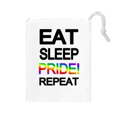 Eat sleep pride repeat Drawstring Pouches (Large)