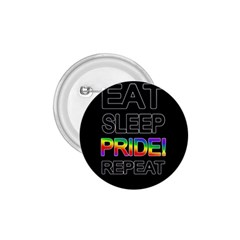 Eat sleep pride repeat 1.75  Buttons