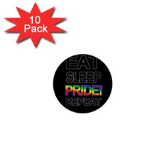 Eat sleep pride repeat 1  Mini Buttons (10 pack)