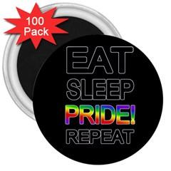 Eat sleep pride repeat 3  Magnets (100 pack)