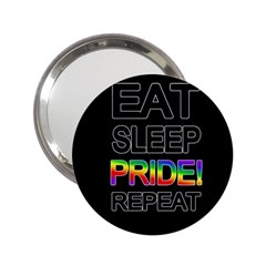 Eat sleep pride repeat 2.25  Handbag Mirrors