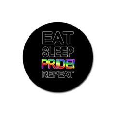 Eat sleep pride repeat Magnet 3  (Round)