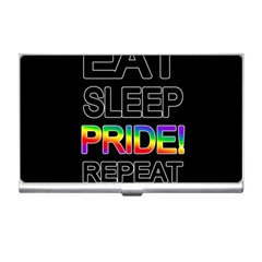 Eat sleep pride repeat Business Card Holders