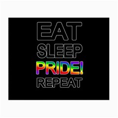 Eat sleep pride repeat Small Glasses Cloth