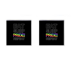 Eat sleep pride repeat Cufflinks (Square)