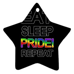 Eat sleep pride repeat Star Ornament (Two Sides)