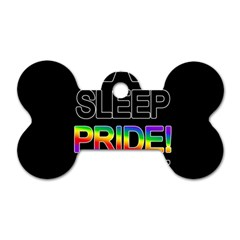 Eat sleep pride repeat Dog Tag Bone (Two Sides)