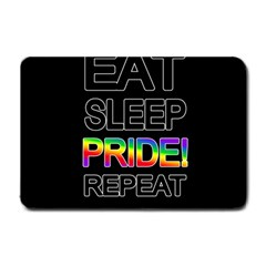 Eat sleep pride repeat Small Doormat