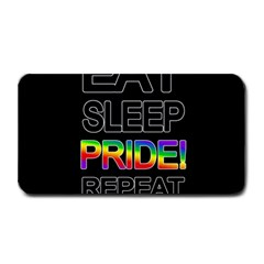 Eat sleep pride repeat Medium Bar Mats