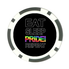 Eat sleep pride repeat Poker Chip Card Guard
