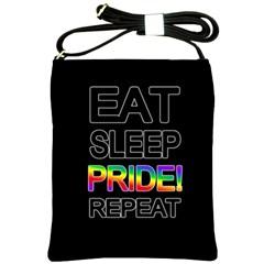 Eat sleep pride repeat Shoulder Sling Bags