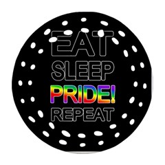 Eat sleep pride repeat Round Filigree Ornament (Two Sides)