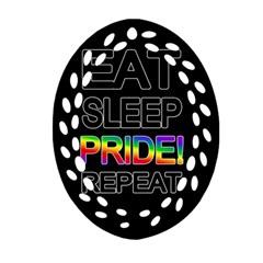 Eat sleep pride repeat Ornament (Oval Filigree)