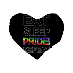 Eat sleep pride repeat Standard 16  Premium Heart Shape Cushions