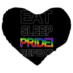 Eat sleep pride repeat Large 19  Premium Heart Shape Cushions