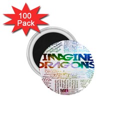 Imagine Dragons Quotes 1.75  Magnets (100 pack)