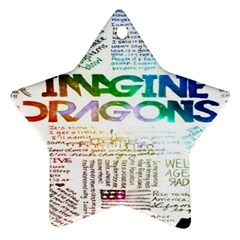 Imagine Dragons Quotes Star Ornament (Two Sides)