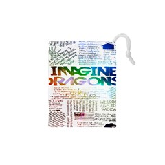 Imagine Dragons Quotes Drawstring Pouches (XS)
