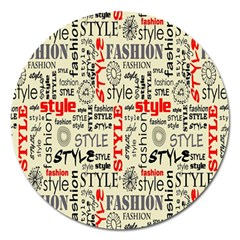 Backdrop Style With Texture And Typography Fashion Style Magnet 5  (Round)