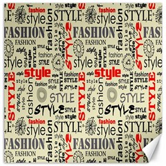 Backdrop Style With Texture And Typography Fashion Style Canvas 16  x 16