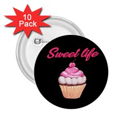 Sweet life 2.25  Buttons (10 pack)