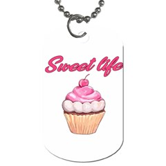 Sweet life Dog Tag (Two Sides)