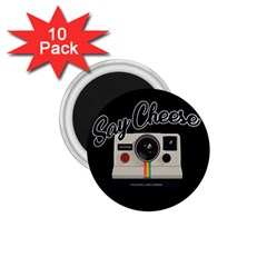 Say Cheese 1.75  Magnets (10 pack)