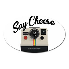Say Cheese Oval Magnet