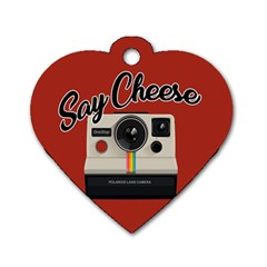 Say Cheese Dog Tag Heart (One Side)