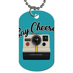 Say Cheese Dog Tag (One Side)