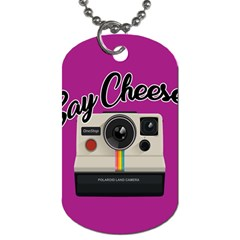Say Cheese Dog Tag (Two Sides)