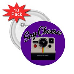 Say Cheese 2.25  Buttons (10 pack)