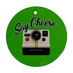 Say Cheese Ornament (Round)