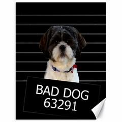 Bad dog Canvas 18  x 24