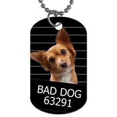 Bad dog Dog Tag (Two Sides)