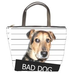 Bad dog Bucket Bags