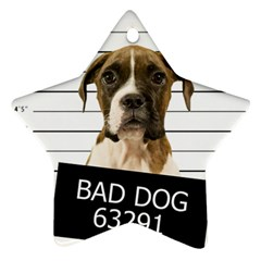 Bad dog Star Ornament (Two Sides)