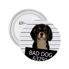 Bad dog 2.25  Buttons
