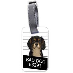 Bad dog Luggage Tags (One Side)