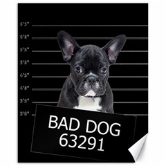 Bad Dog Canvas 16  X 20
