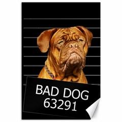 Bad dog Canvas 24  x 36