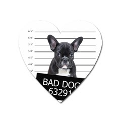 Bad dog Heart Magnet