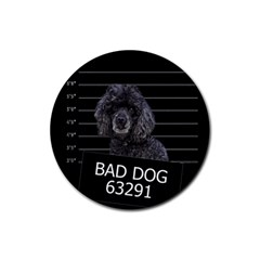 Bad dog Rubber Round Coaster (4 pack)