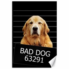 Bad dog Canvas 24  x 36