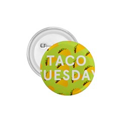 Bread Taco Tuesday 1.75  Buttons