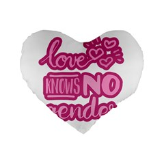 Love knows no gender Standard 16  Premium Heart Shape Cushions