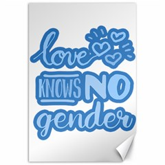 Love knows no gender Canvas 20  x 30